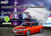 China Interfaz auto quad-core de 1.6GHz Android Citroen 2014-2017 C4L (MNR) fábrica